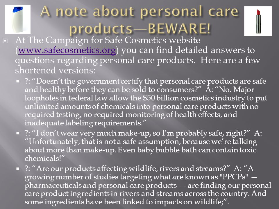 A note about personal care products—BEWARE!