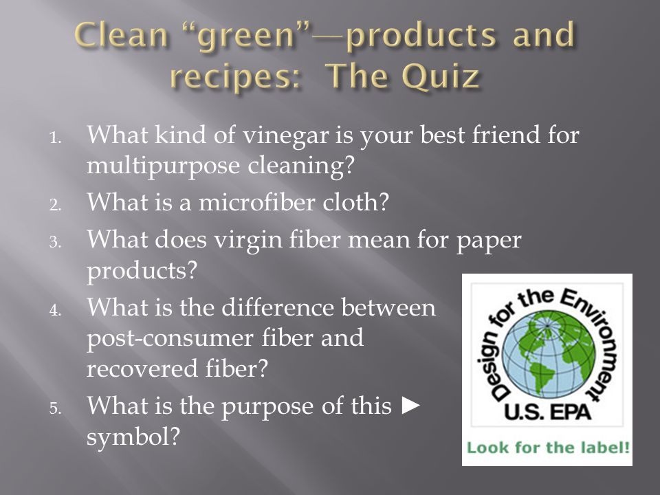 Clean green —products and recipes: The Quiz