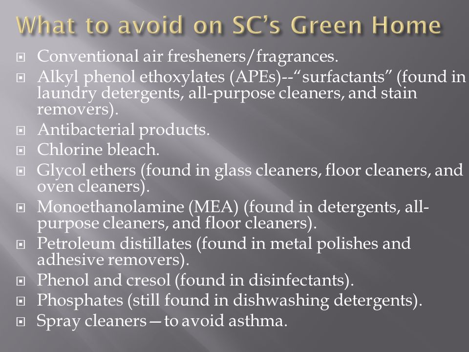 What to avoid on SC's Green Home