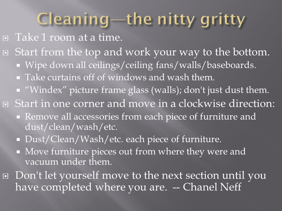 Cleaning—the nitty gritty