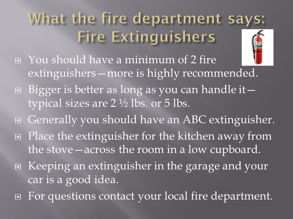 What the fire department says: Fire Extinguishers
