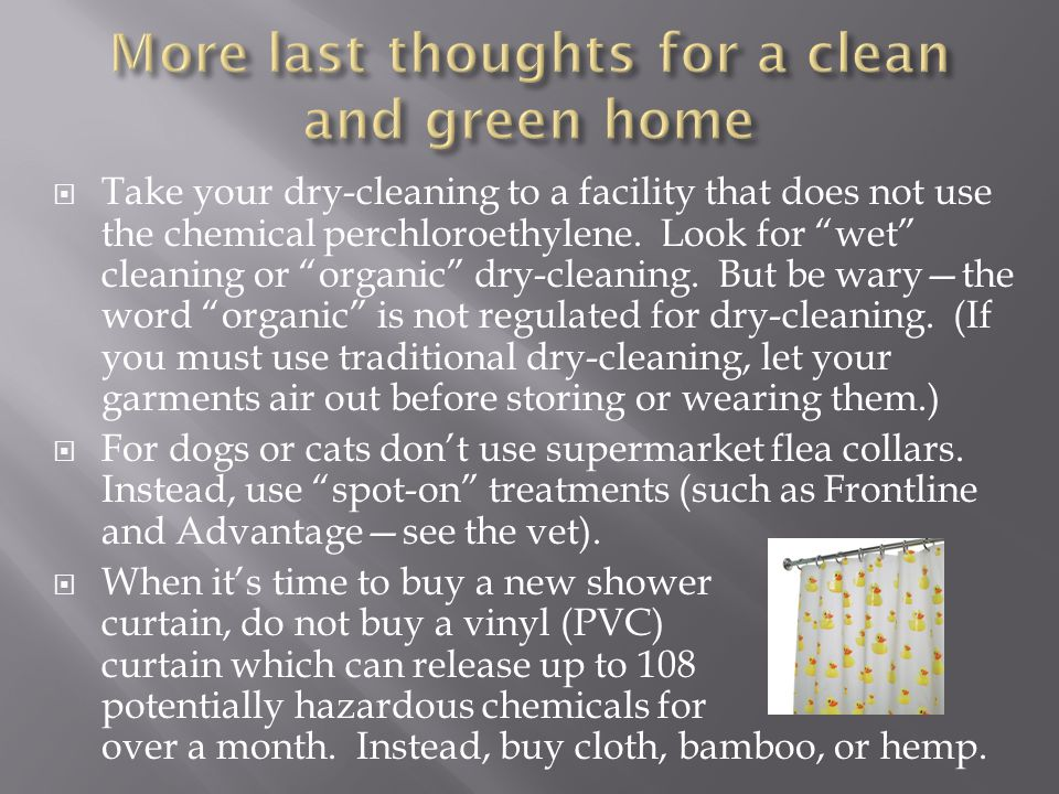 More last thoughts for a clean and green home