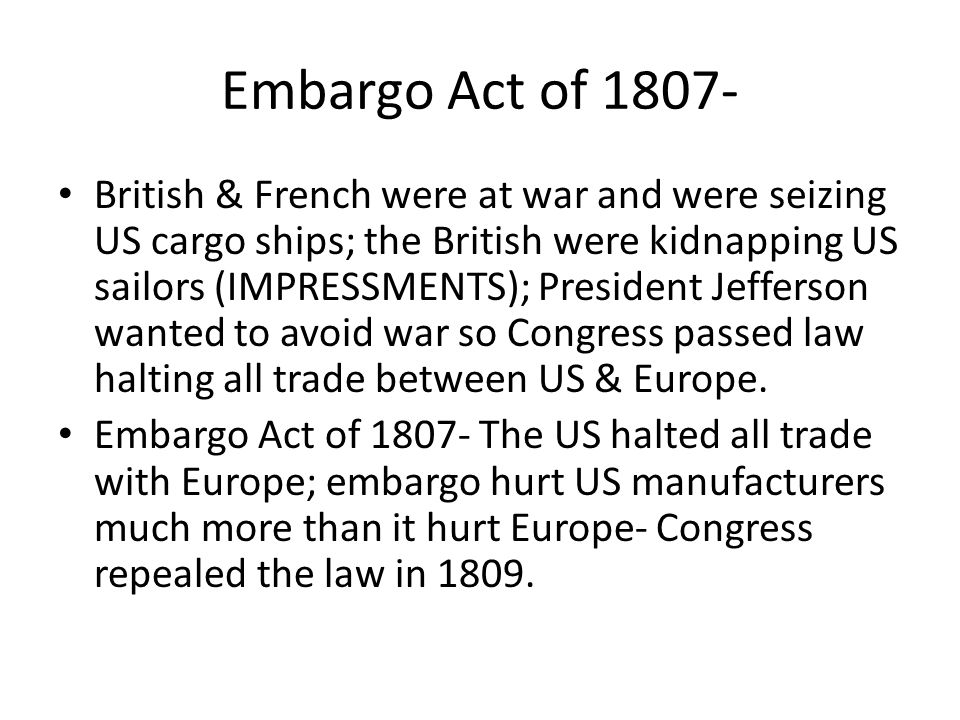 Embargo Act of 1807-