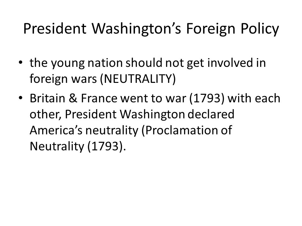 President Washington's Foreign Policy