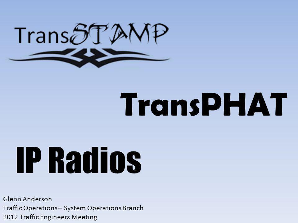 TransPHAT IP Radios Glenn Anderson