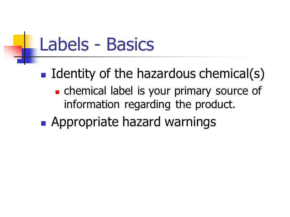 Labels - Basics Identity of the hazardous chemical(s)