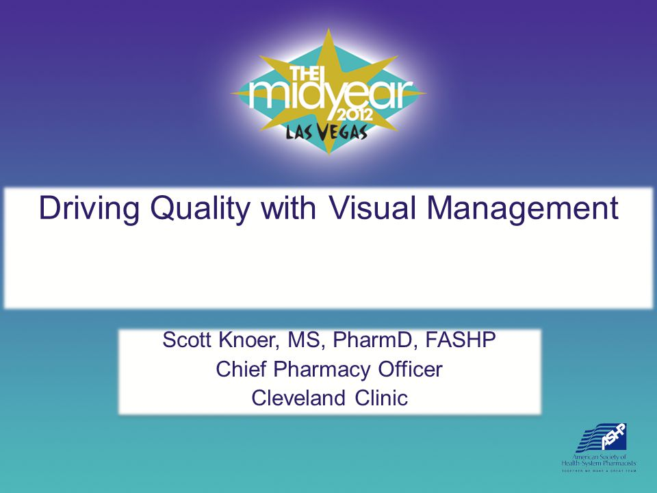 Driving Quality with Visual Management