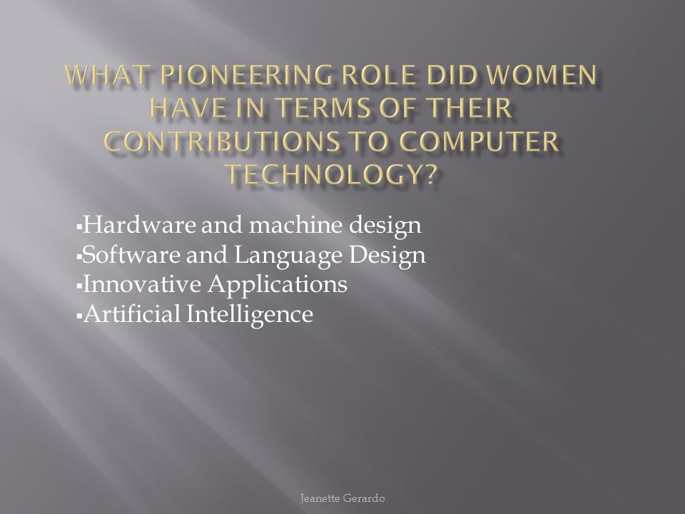 What pioneering role did women have in terms of their contributions to computer technology
