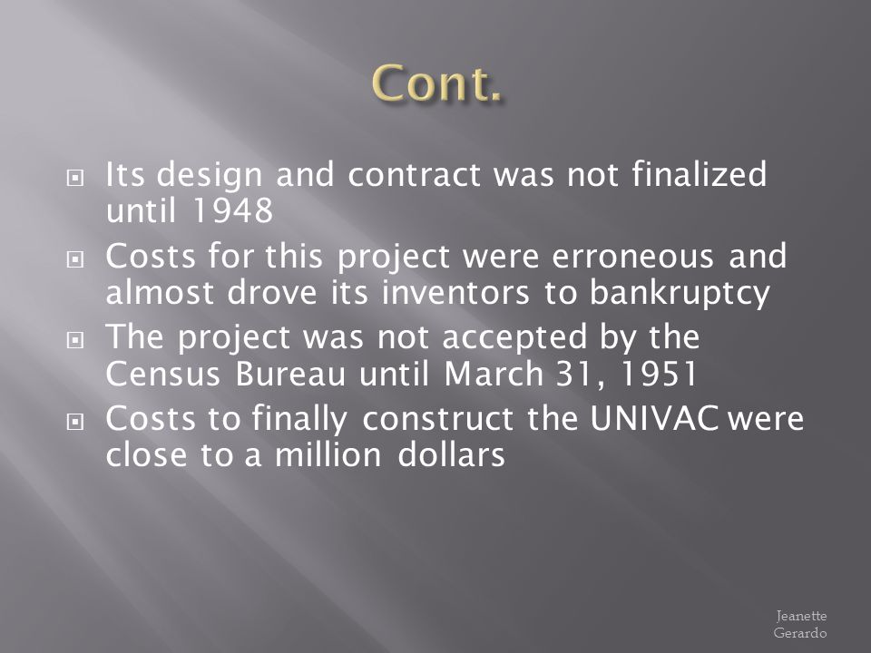 Cont. Its design and contract was not finalized until 1948