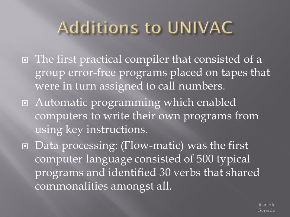 Additions to UNIVAC