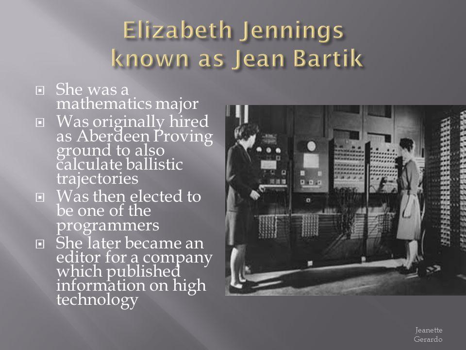 Elizabeth Jennings known as Jean Bartik