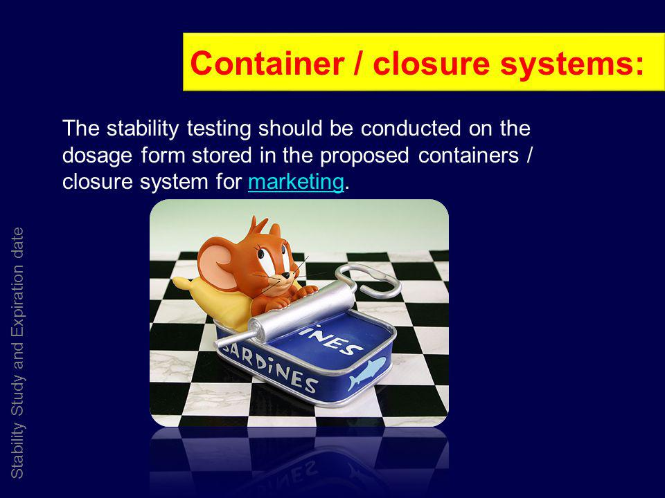 Container / closure systems: