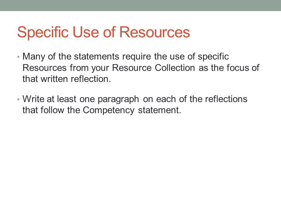 Specific Use of Resources