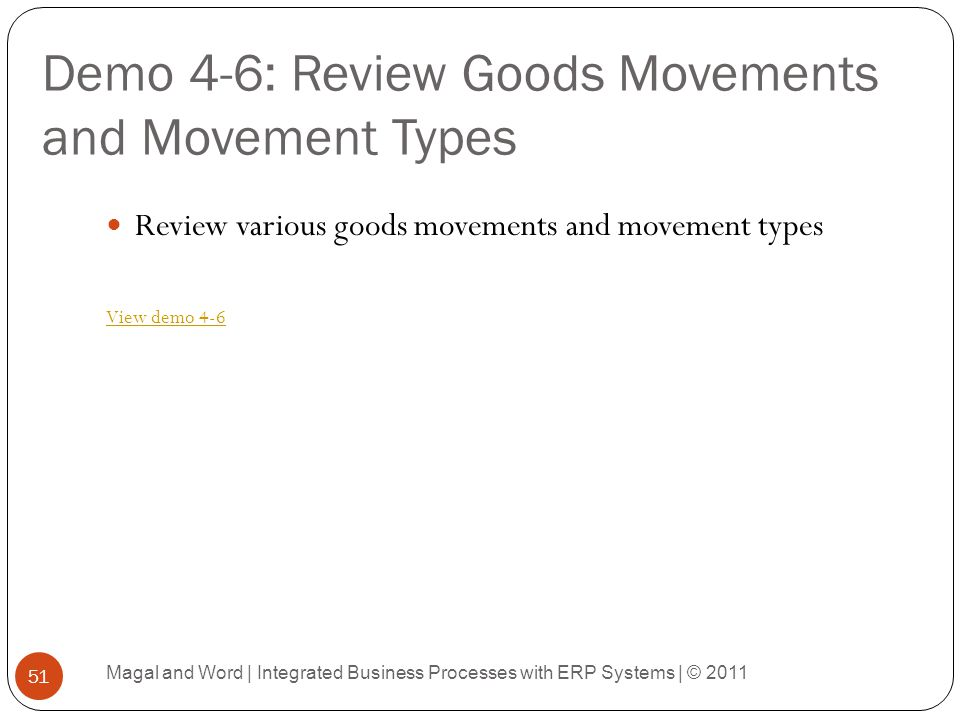 Demo 4-6: Review Goods Movements and Movement Types