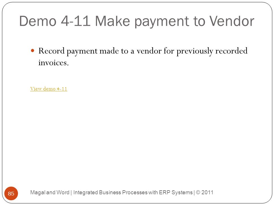 Demo 4-11 Make payment to Vendor