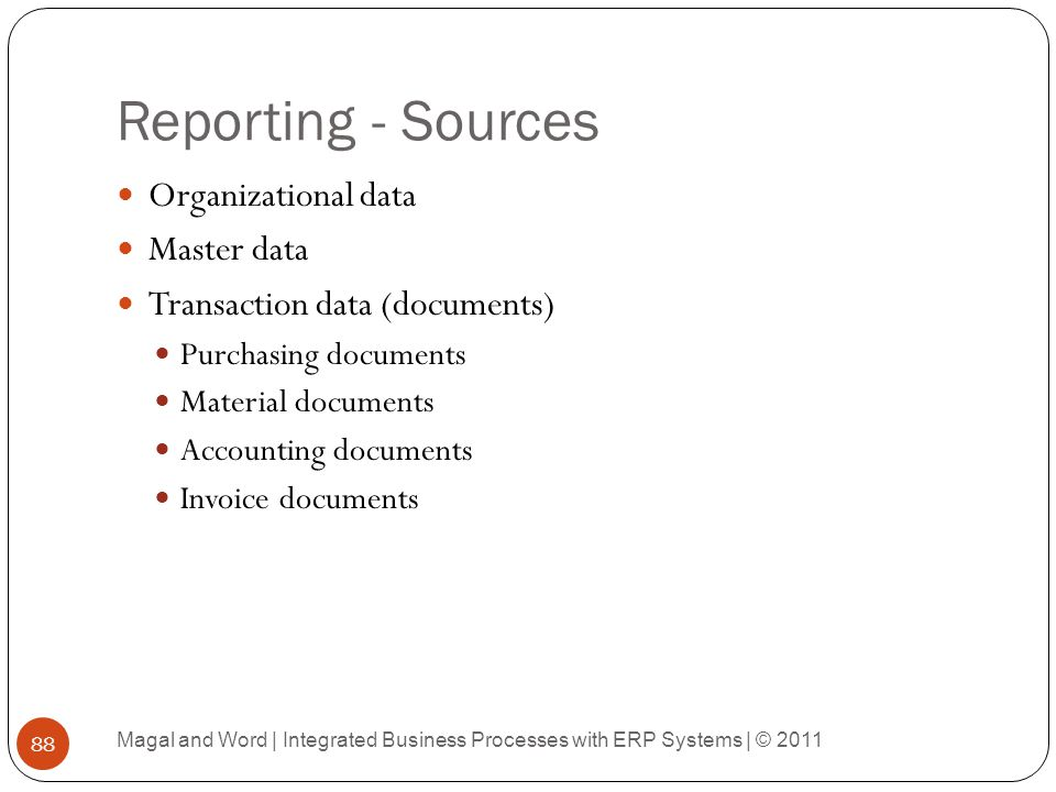 Reporting - Sources Organizational data Master data