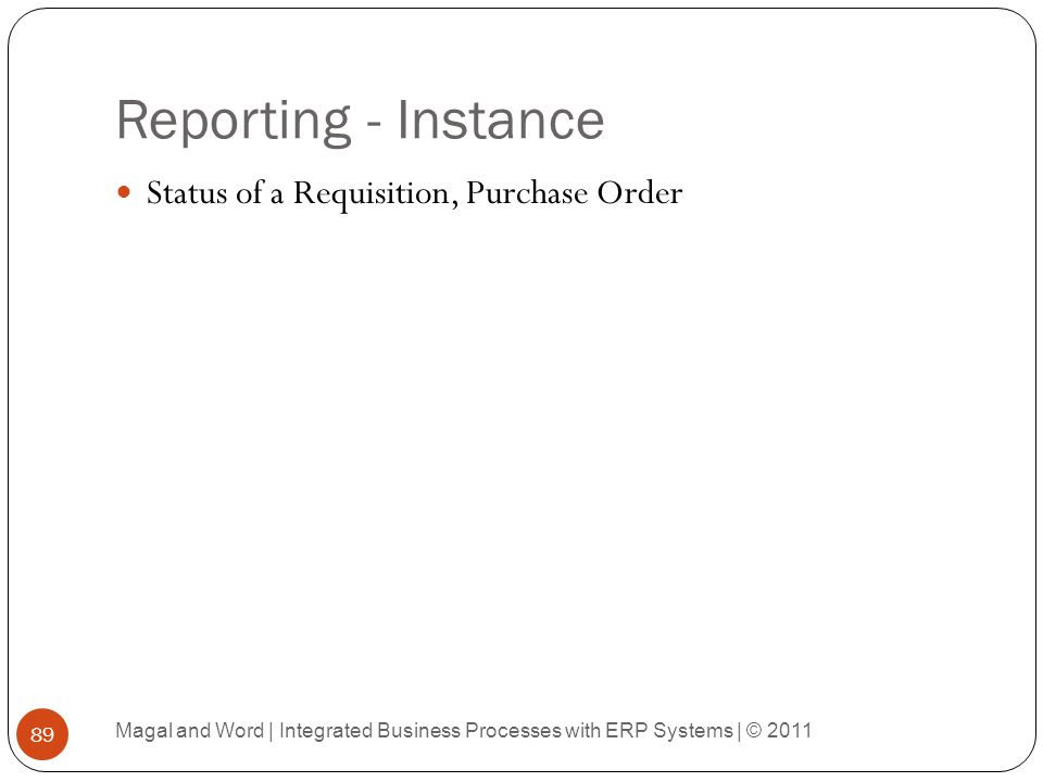 Reporting - Instance Status of a Requisition, Purchase Order