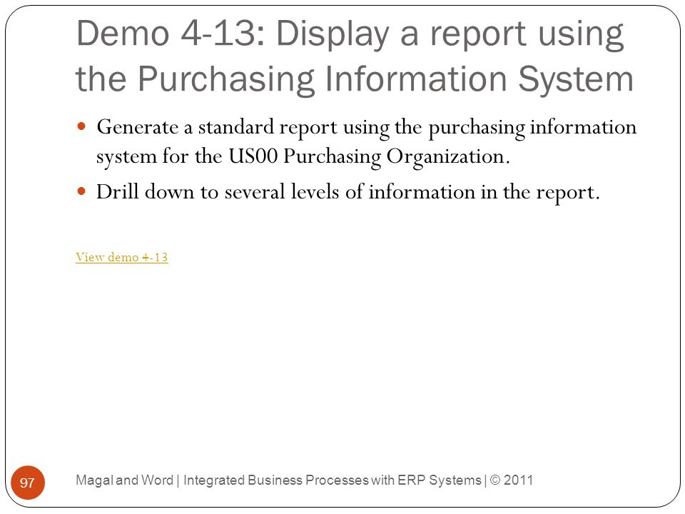 Demo 4-13: Display a report using the Purchasing Information System