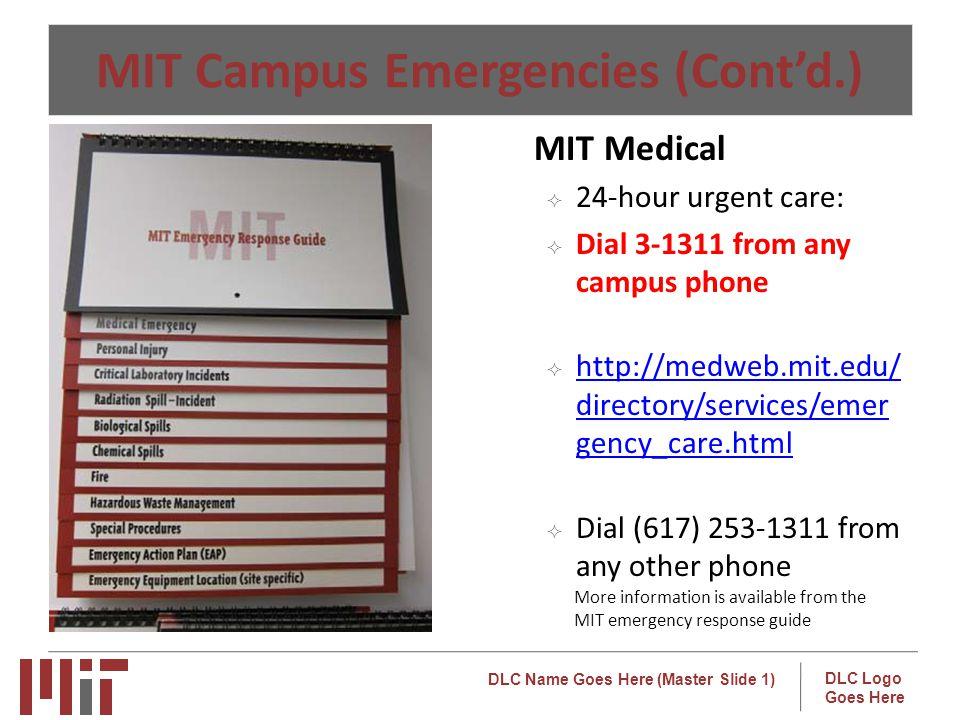 MIT Campus Emergencies (Cont'd.)