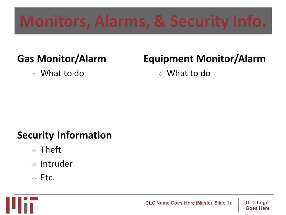 Monitors, Alarms, & Security Info.