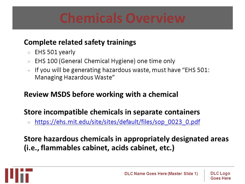 Chemicals Overview Complete related safety trainings