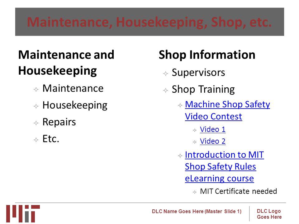 Maintenance, Housekeeping, Shop, etc.