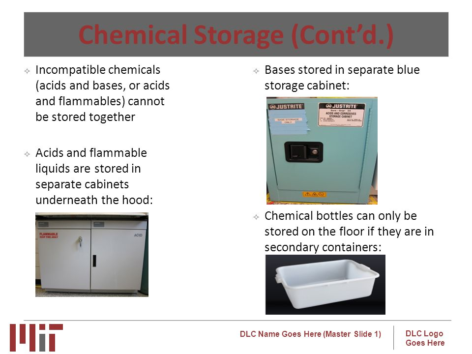 Chemical Storage (Cont'd.)