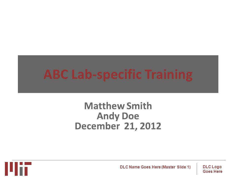 ABC Lab-specific Training