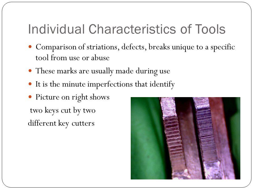 Individual Characteristics of Tools