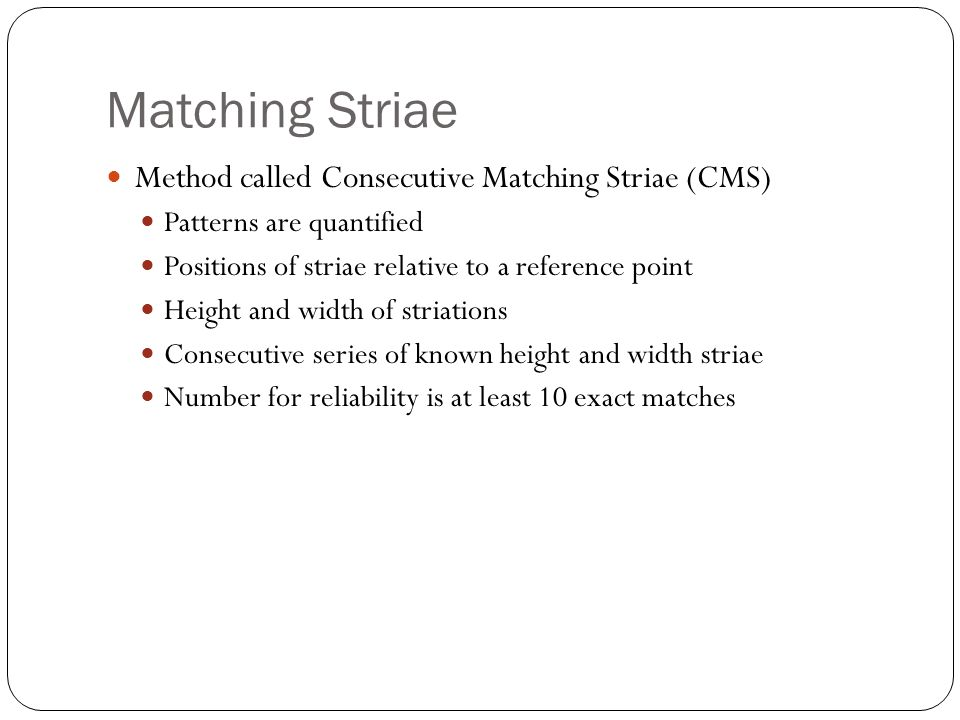 Matching Striae Method called Consecutive Matching Striae (CMS)