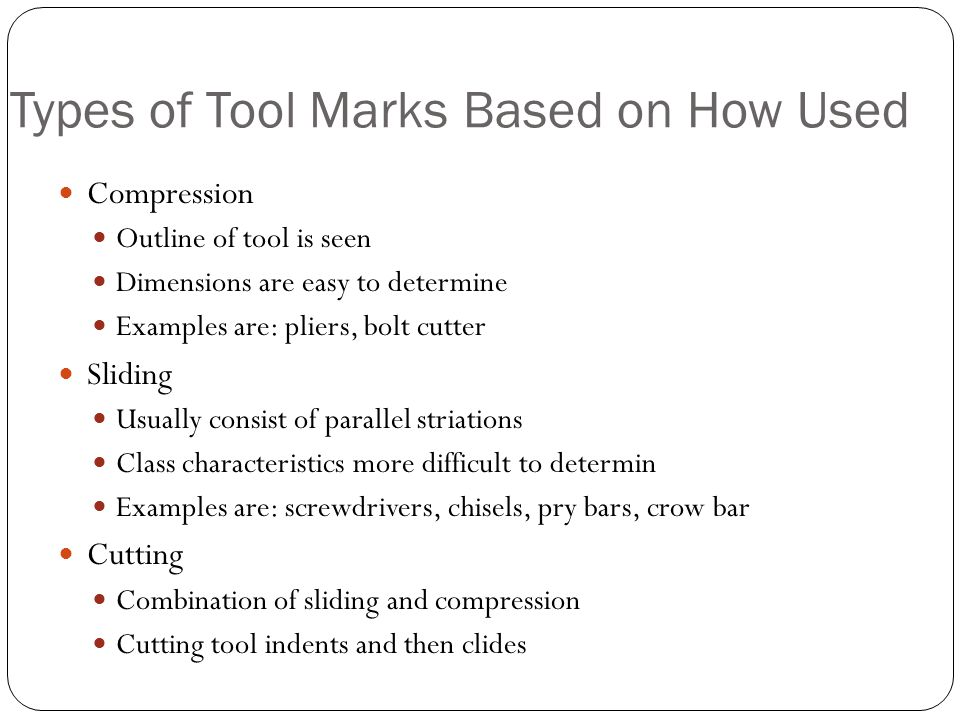 Types of Tool Marks Based on How Used
