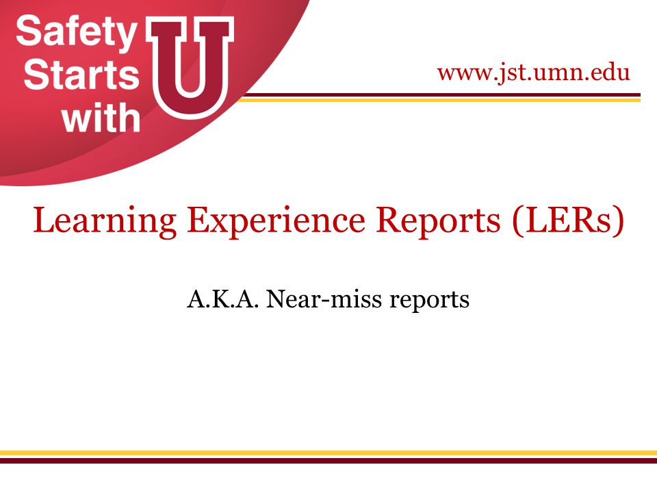 Learning Experience Reports (LERs)