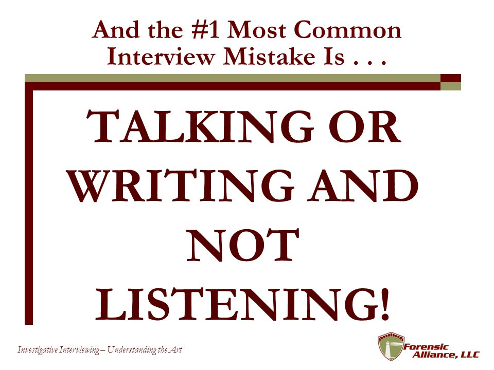 And the #1 Most Common Interview Mistake Is . . .