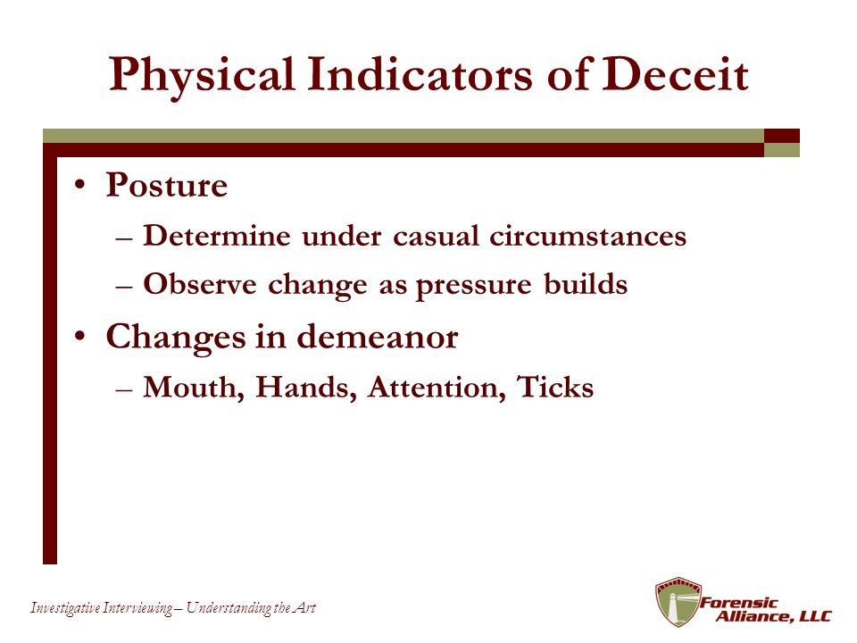 Physical Indicators of Deceit