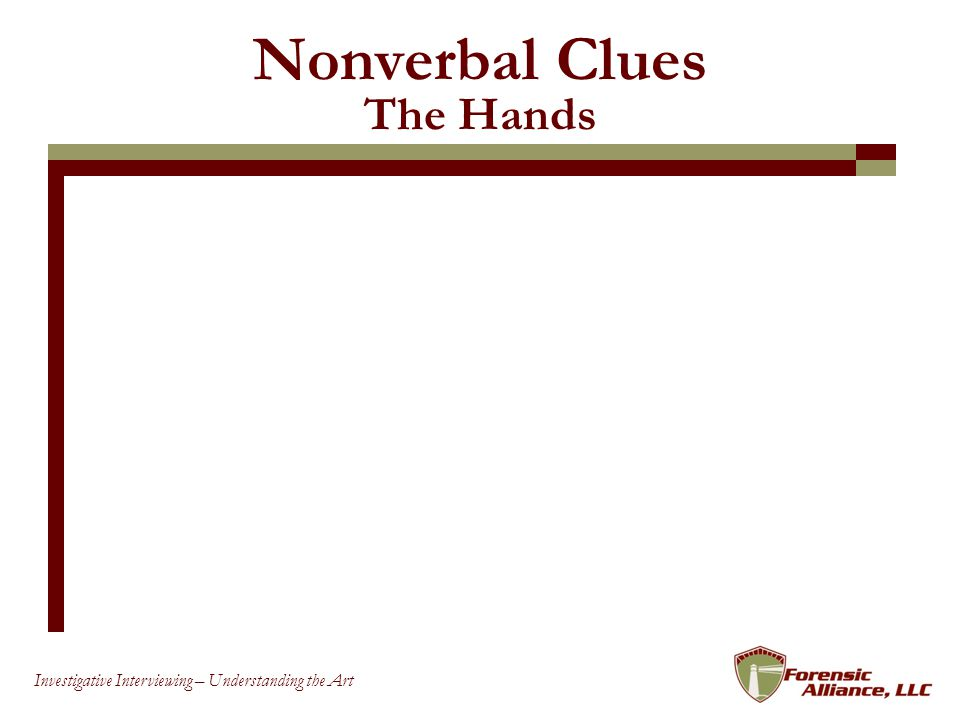 Nonverbal Clues The Hands