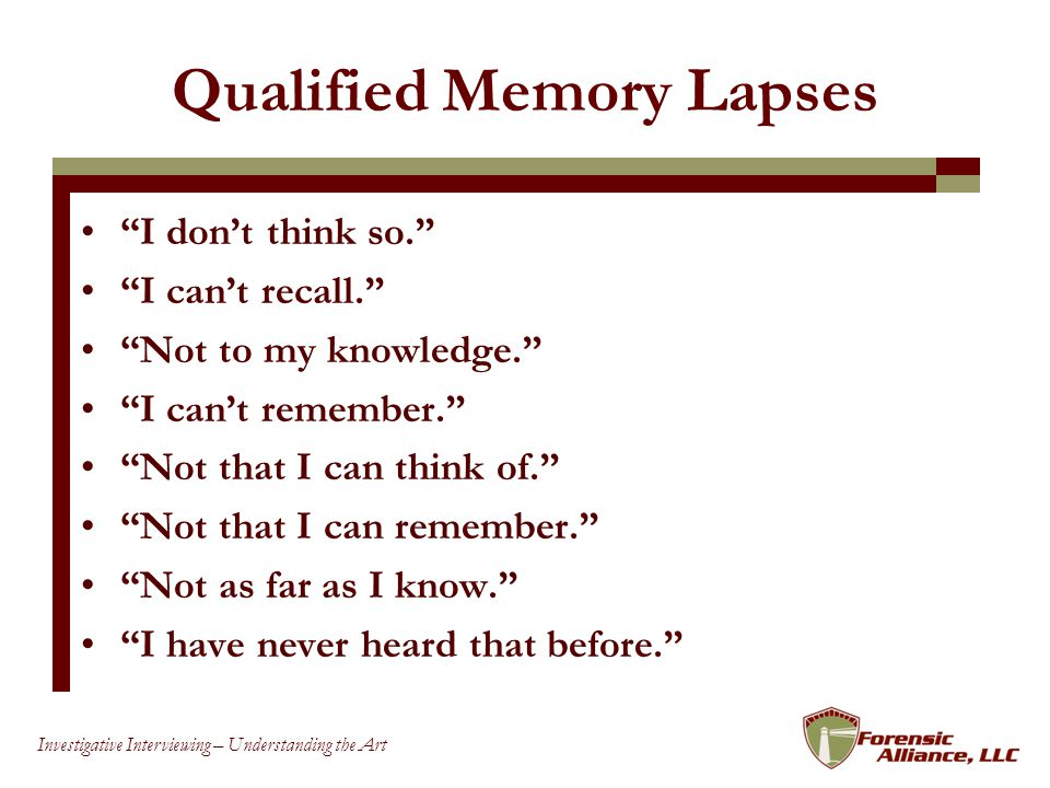 Qualified Memory Lapses