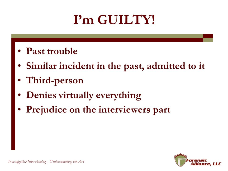 I'm GUILTY! Past trouble Similar incident in the past, admitted to it
