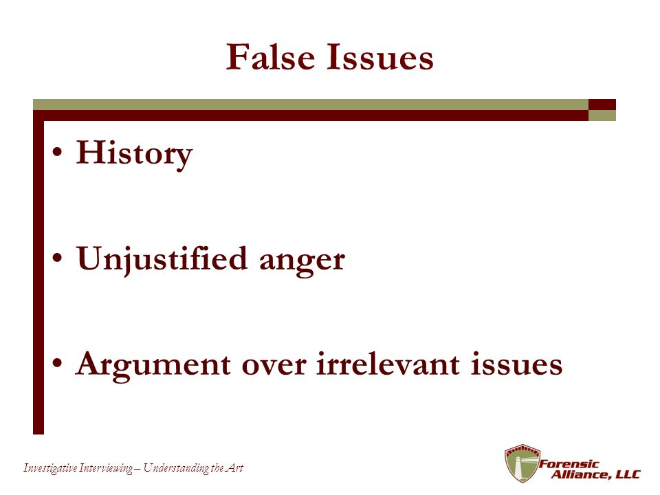 False Issues History Unjustified anger Argument over irrelevant issues