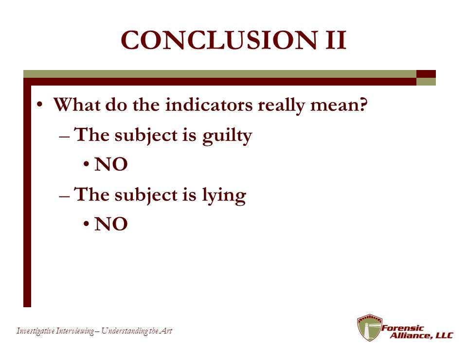 CONCLUSION II What do the indicators really mean