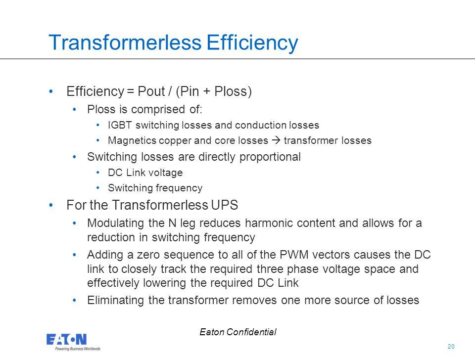 Transformerless Efficiency