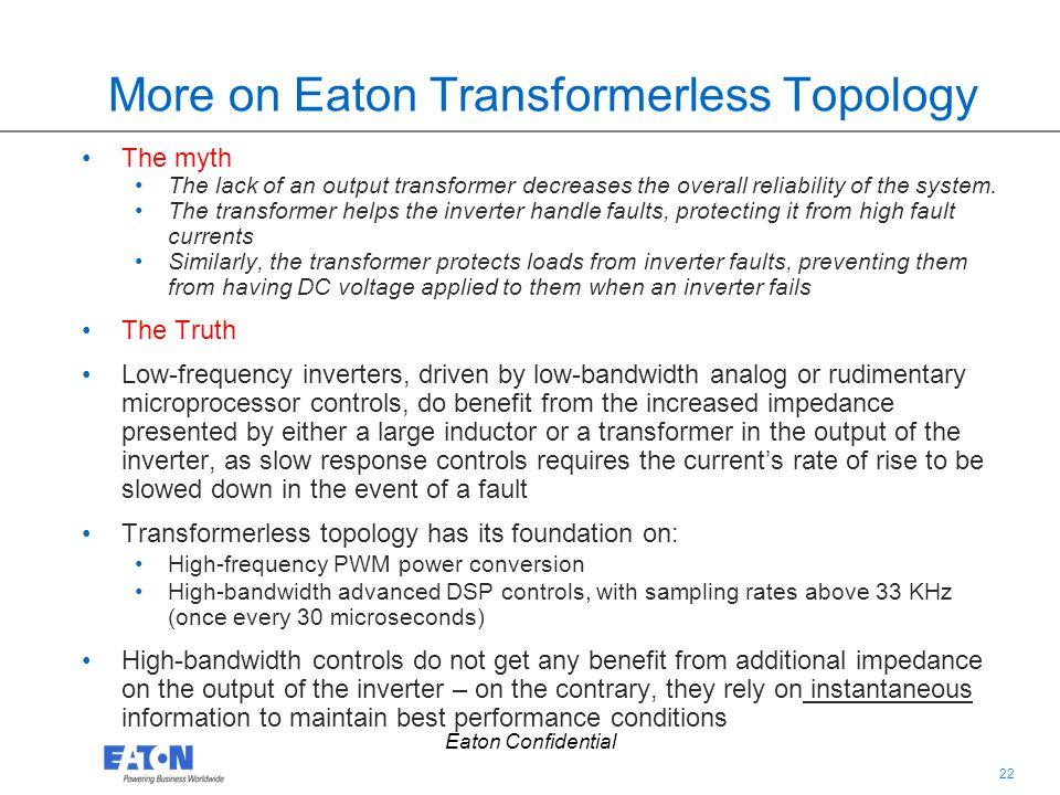 More on Eaton Transformerless Topology