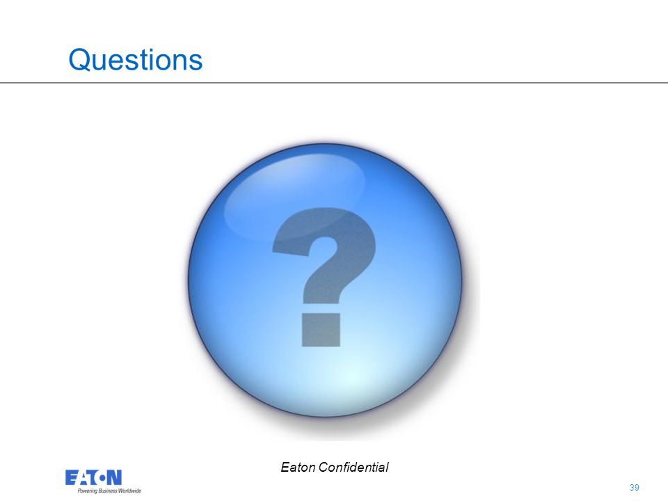 Questions Eaton Confidential