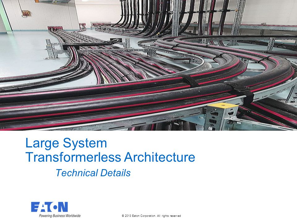 Large System Transformerless Architecture Technical Details