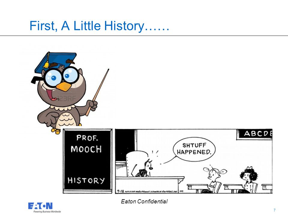 First, A Little History……