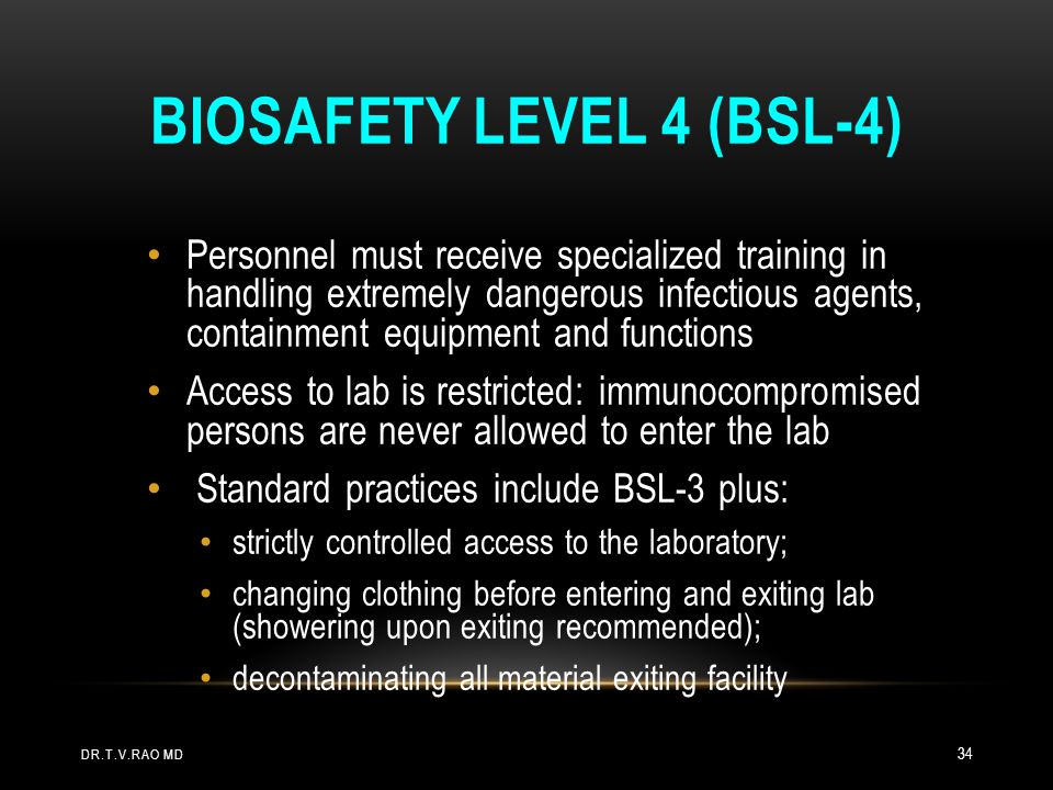 Biosafety Level 4 (BSL-4)