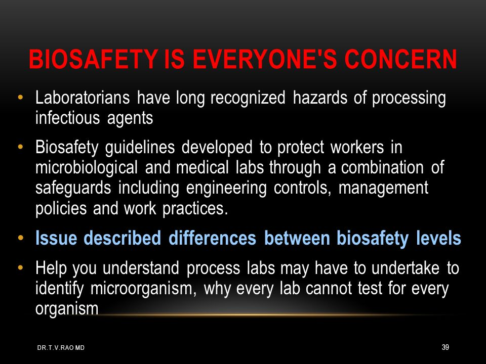 Biosafety is everyone s concern