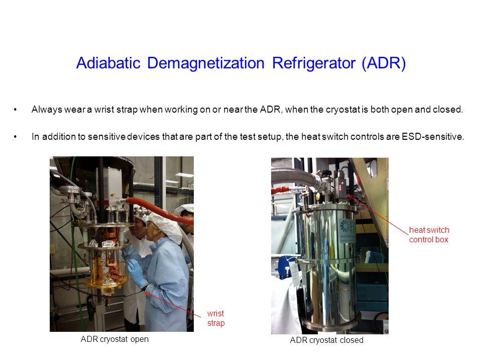 Adiabatic Demagnetization Refrigerator (ADR)