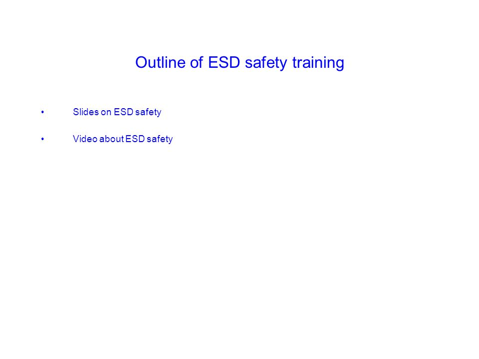 Outline of ESD safety training