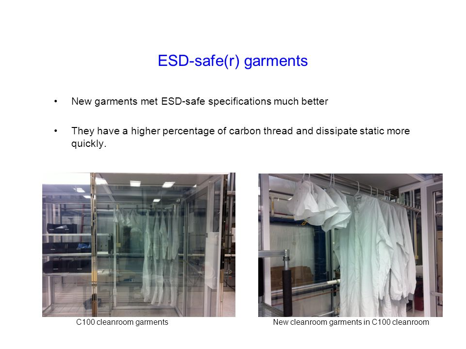 ESD-safe(r) garments New garments met ESD-safe specifications much better.