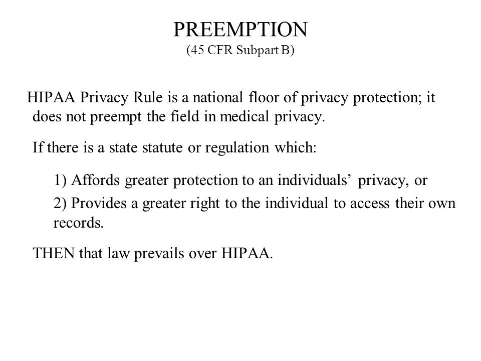 PREEMPTION (45 CFR Subpart B)